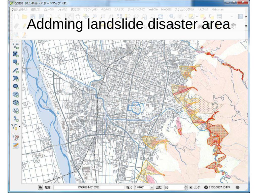 Addming landslide disaster area