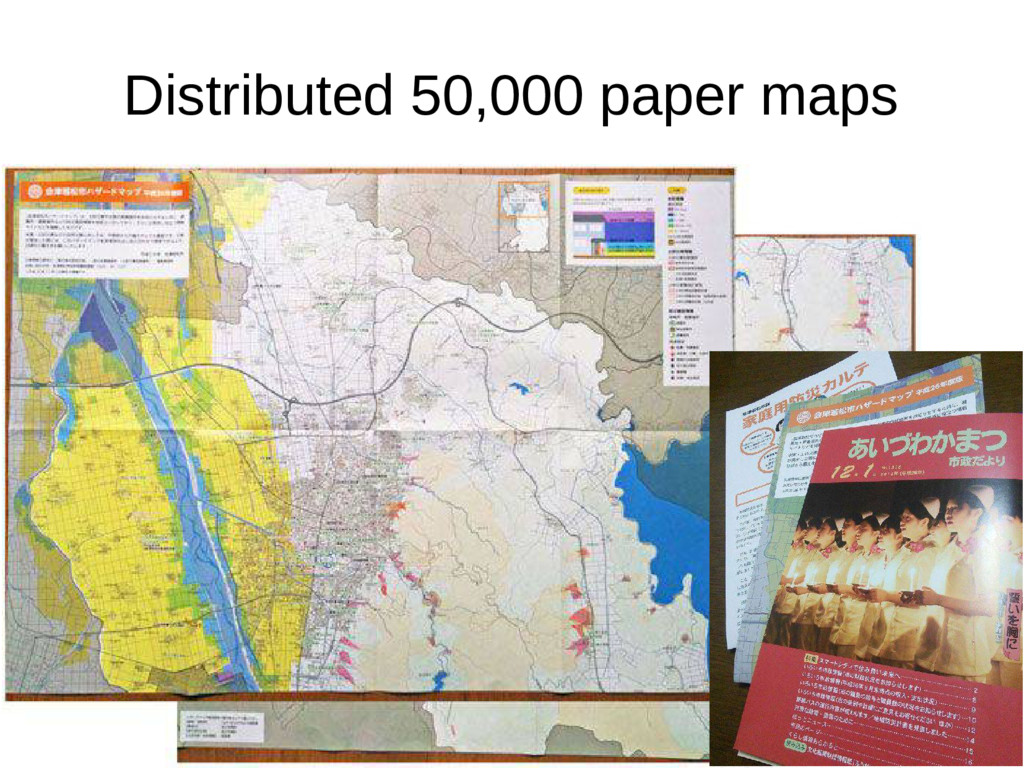 Distributed 50,000 paper maps