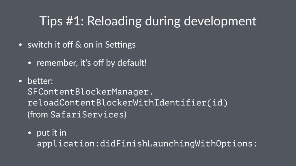 Tips%#1:%Reloading%during%development • switch(...