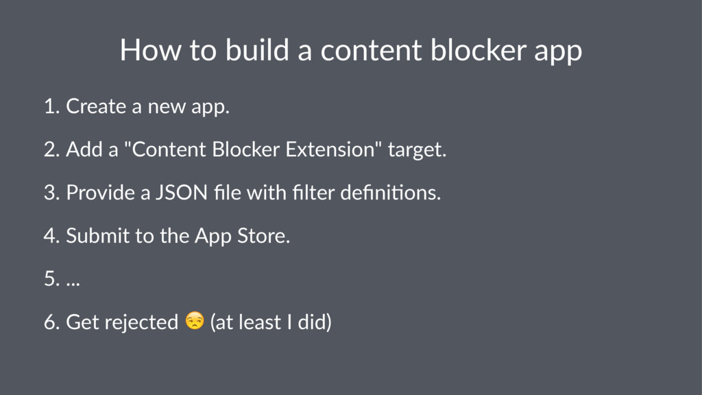 How$to$build$a$content$blocker$app 1. Create(a(...