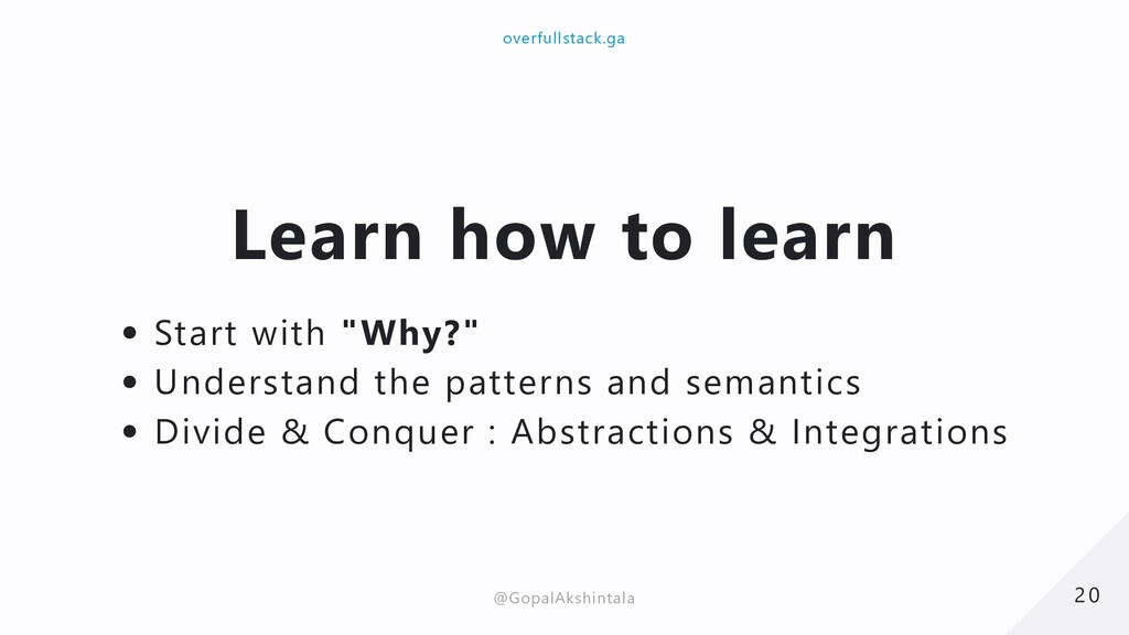 """Learn how to learn Start with """"Why?"""" Understand..."""