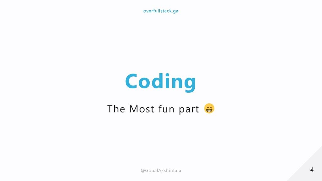 Coding The Most fun part 4 4 overfullstack.ga o...