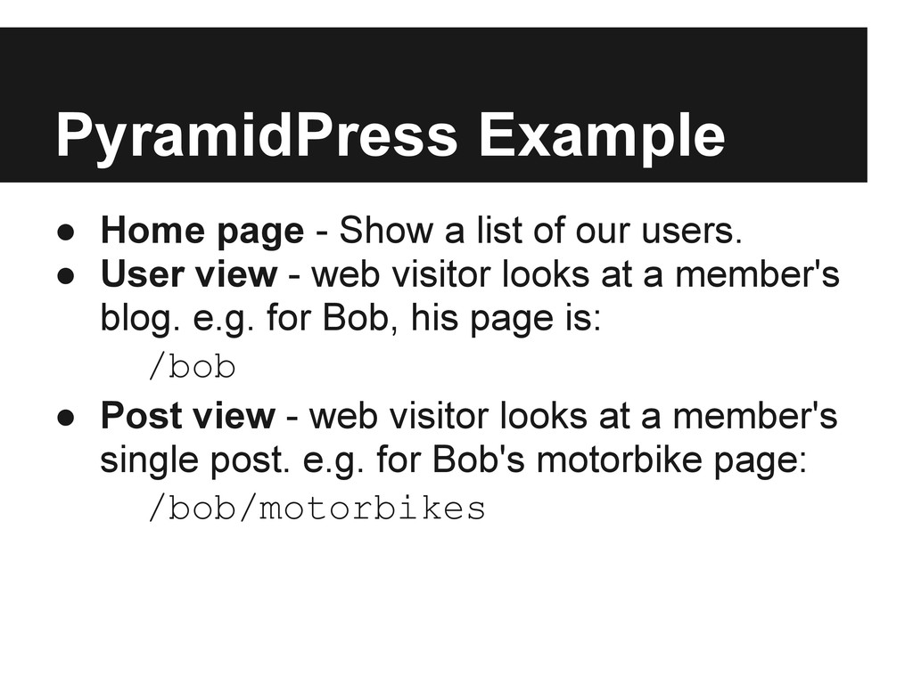 PyramidPress Example ● Home page - Show a list ...