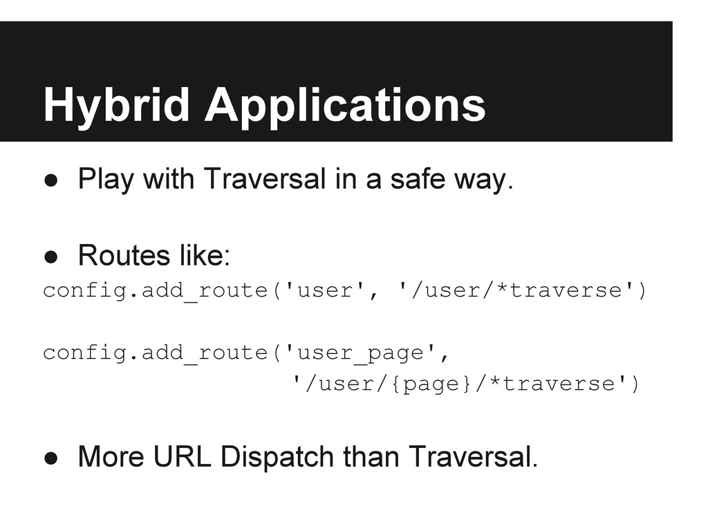 Hybrid Applications ● Play with Traversal in a ...