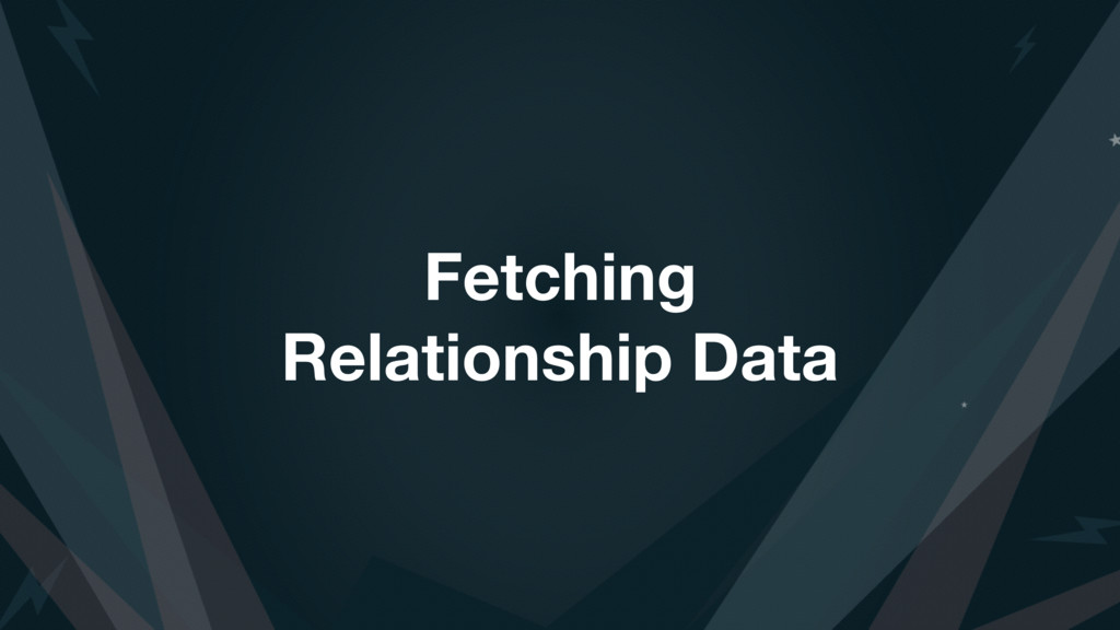 Fetching Relationship Data