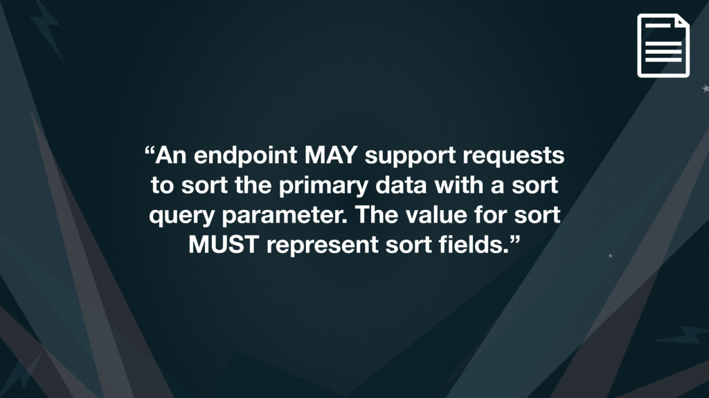 """An endpoint MAY support requests to sort the p..."