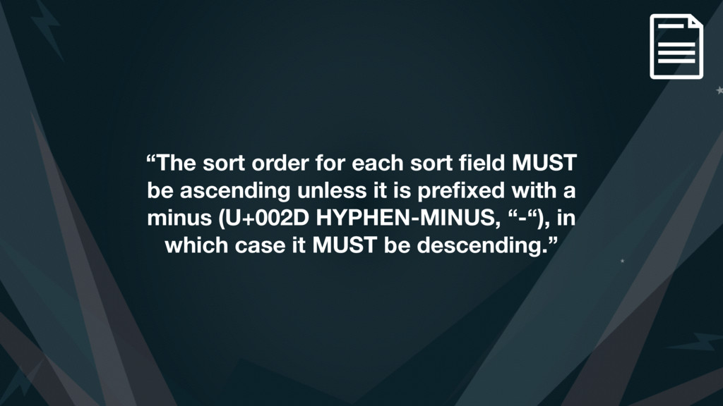 """The sort order for each sort field MUST be asce..."