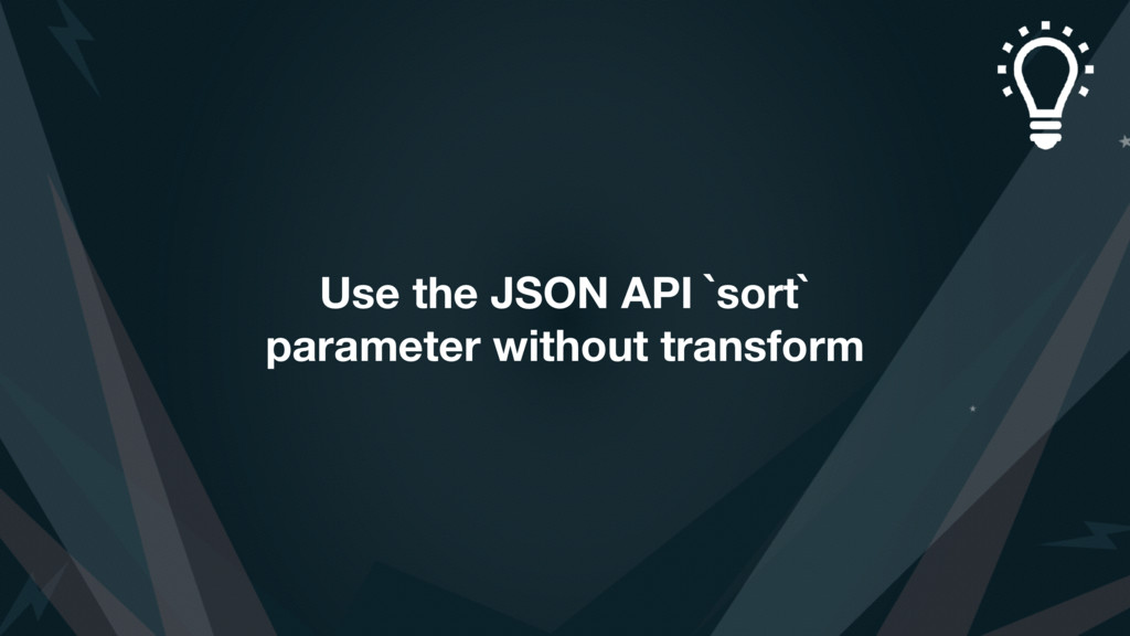 Use the JSON API `sort` parameter without trans...