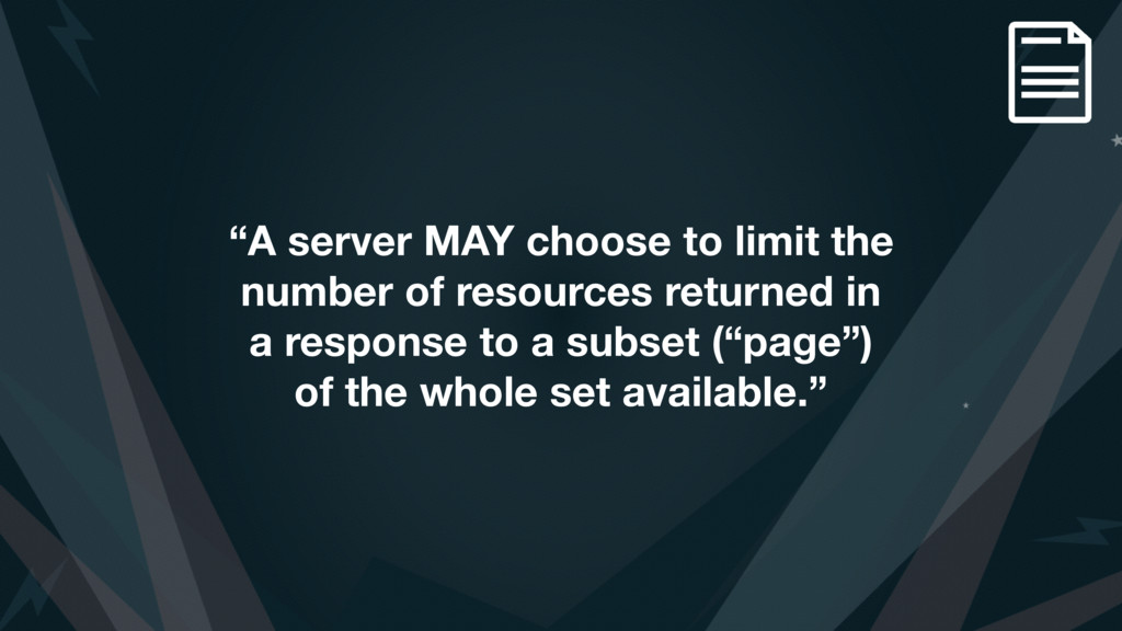 """A server MAY choose to limit the number of res..."