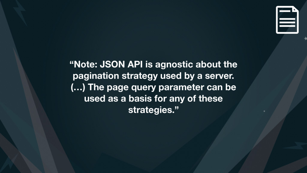 """Note: JSON API is agnostic about the paginatio..."