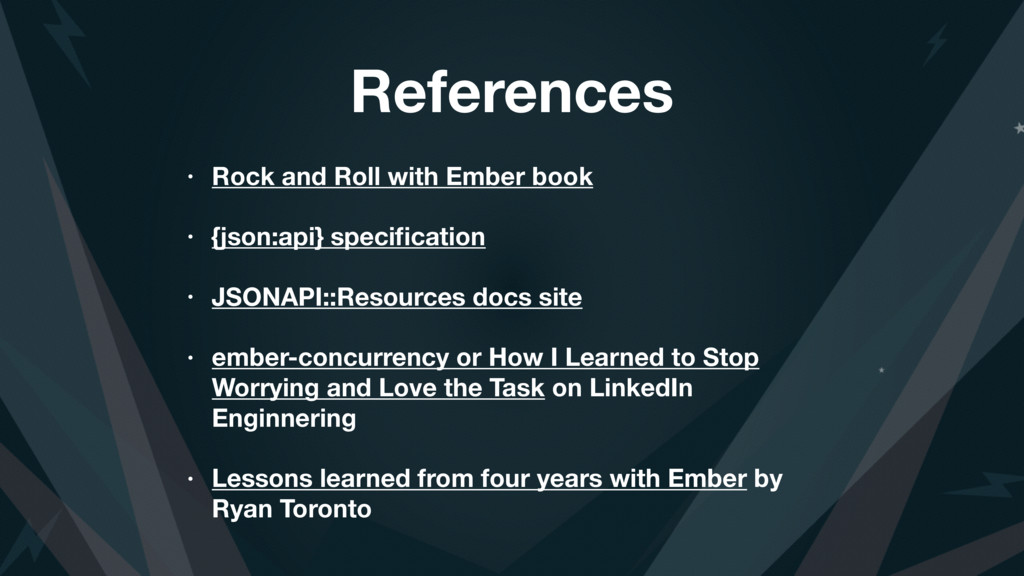 References • Rock and Roll with Ember book • {j...