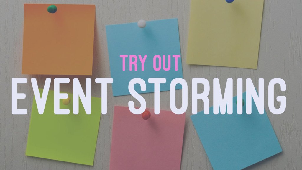 TRY OUT EVENT STORMING