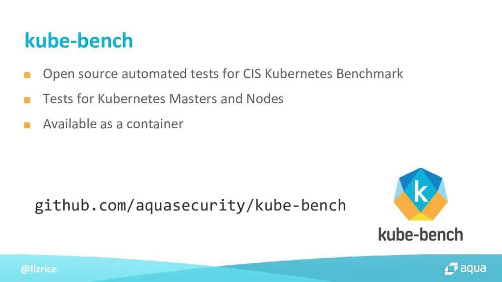@lizrice ■ Open source automated tests for CIS ...