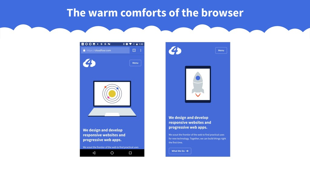 The warm comforts of the browser