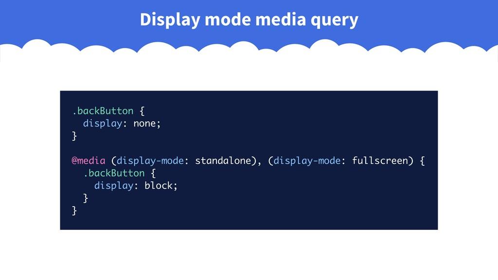 .backButton { display: none; } @media (display-...