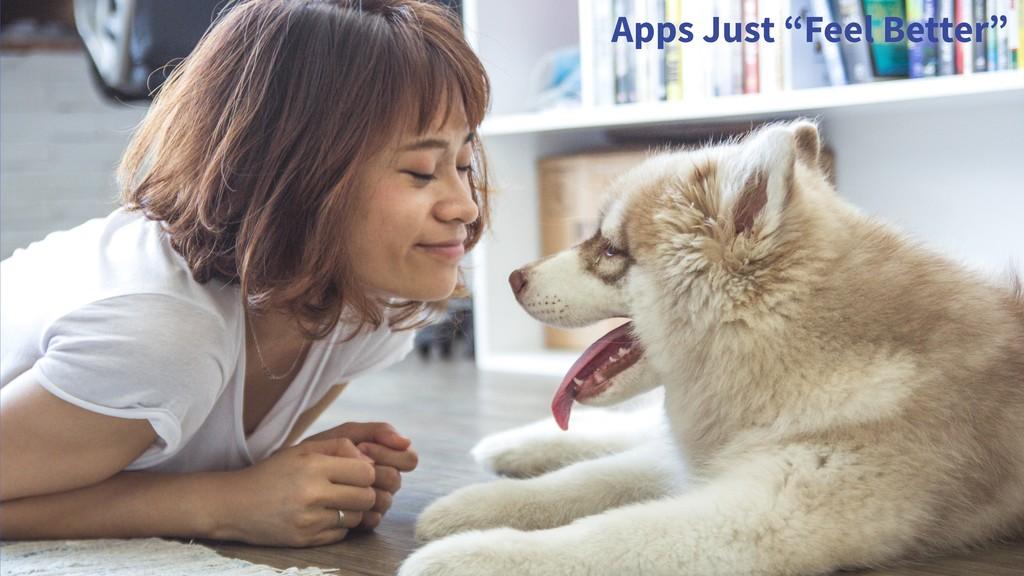 """Apps Just """"Feel Better"""""""