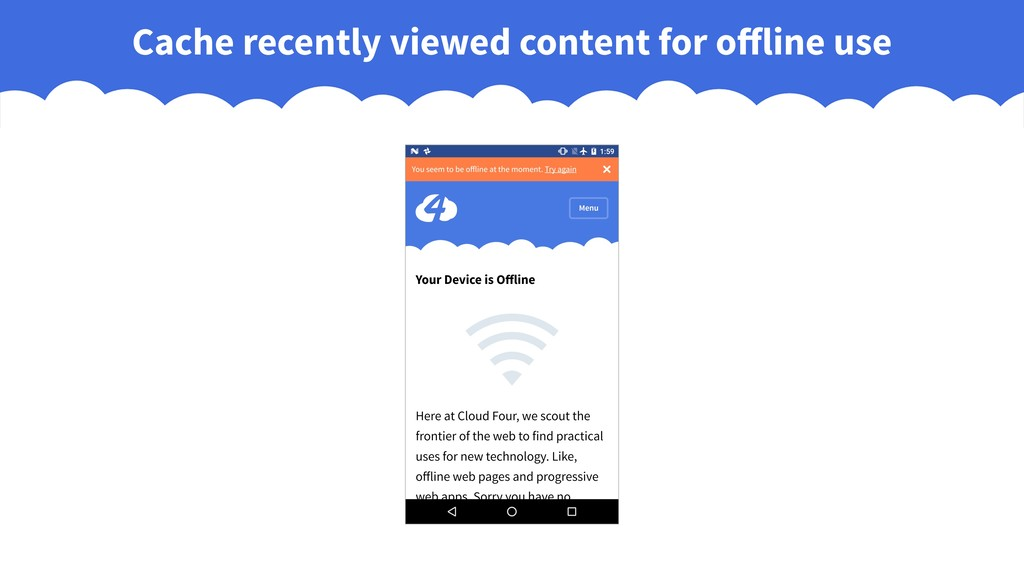 Cache recently viewed content for offline use