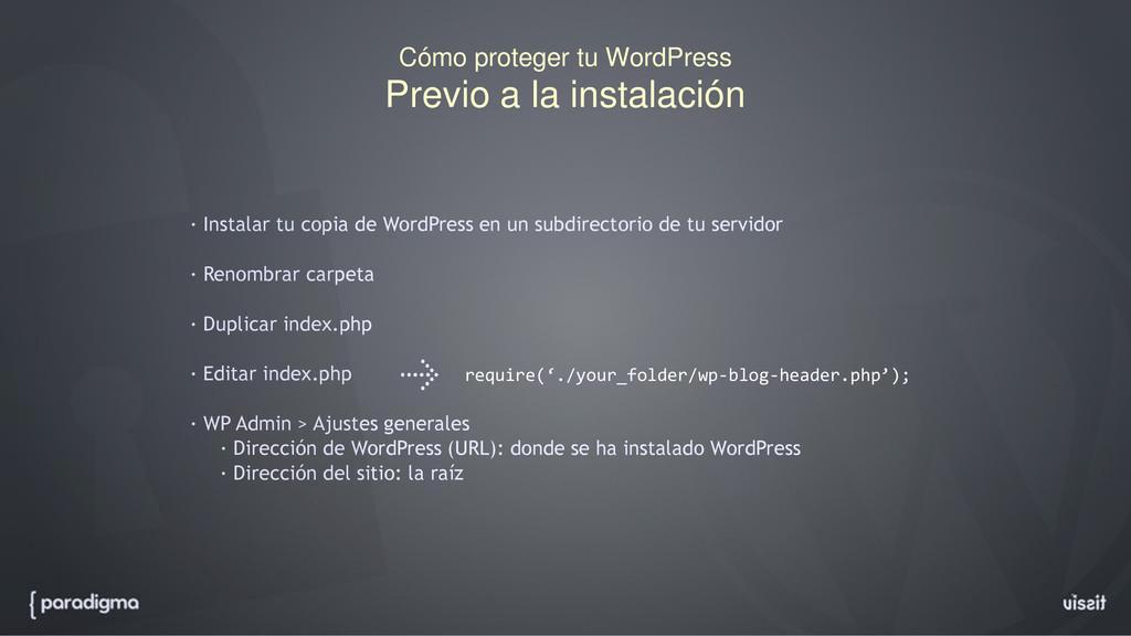 Cómo proteger tu WordPress Previo a la instalac...