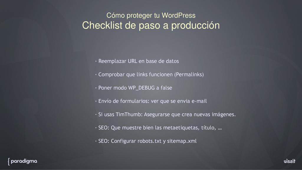 Cómo proteger tu WordPress Checklist de paso a ...