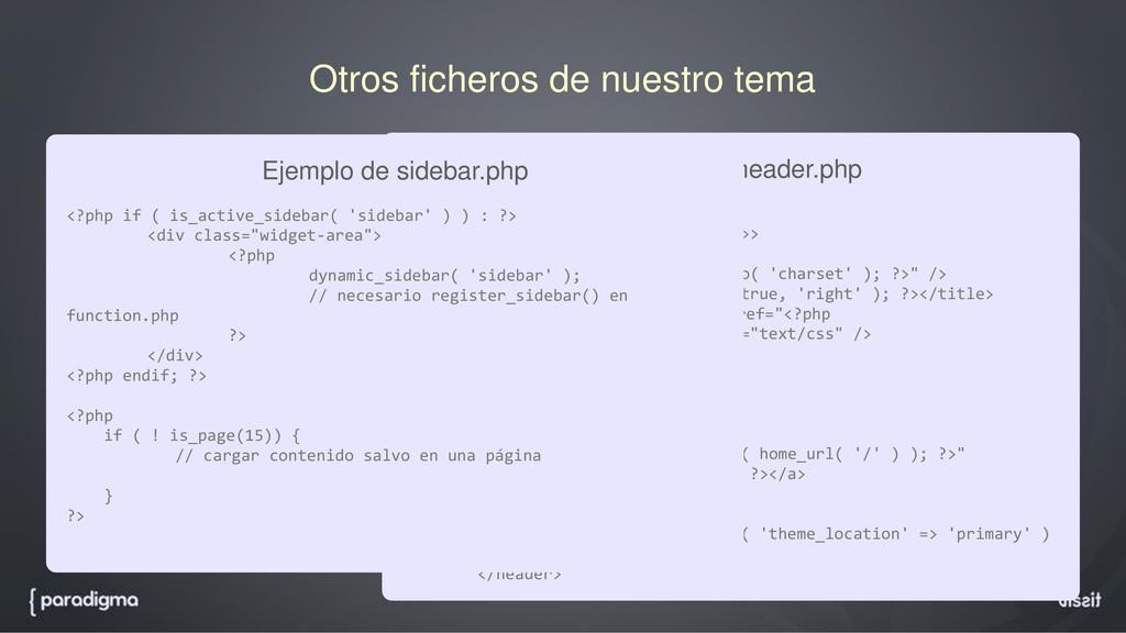 Otros ficheros de nuestro tema header.php foote...