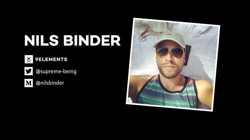 NILS BINDER @supreme-being @nilsbinder