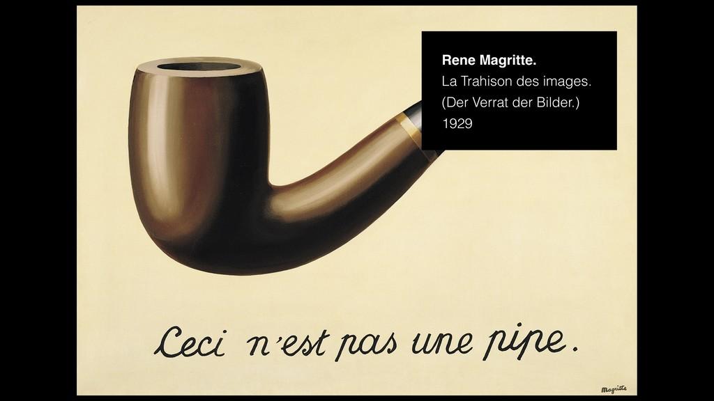 Rene Magritte. La Trahison des images. (Der Ver...