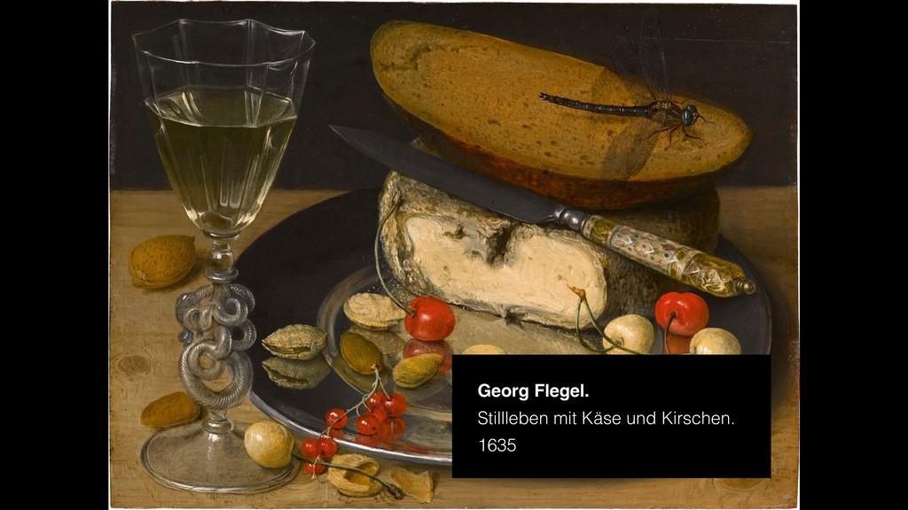 Georg Flegel. Stillleben mit Käse und Kirschen....