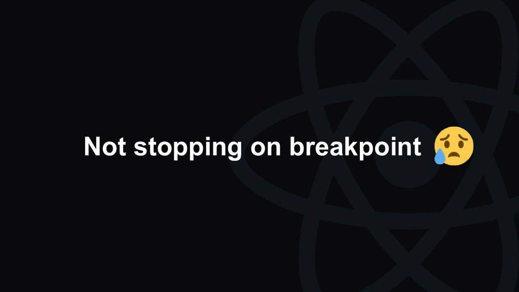 Not stopping on breakpoint