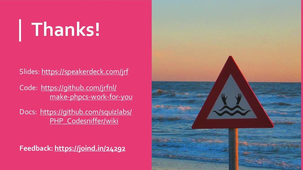 Thanks! Slides: https://speakerdeck.com/jrf Cod...
