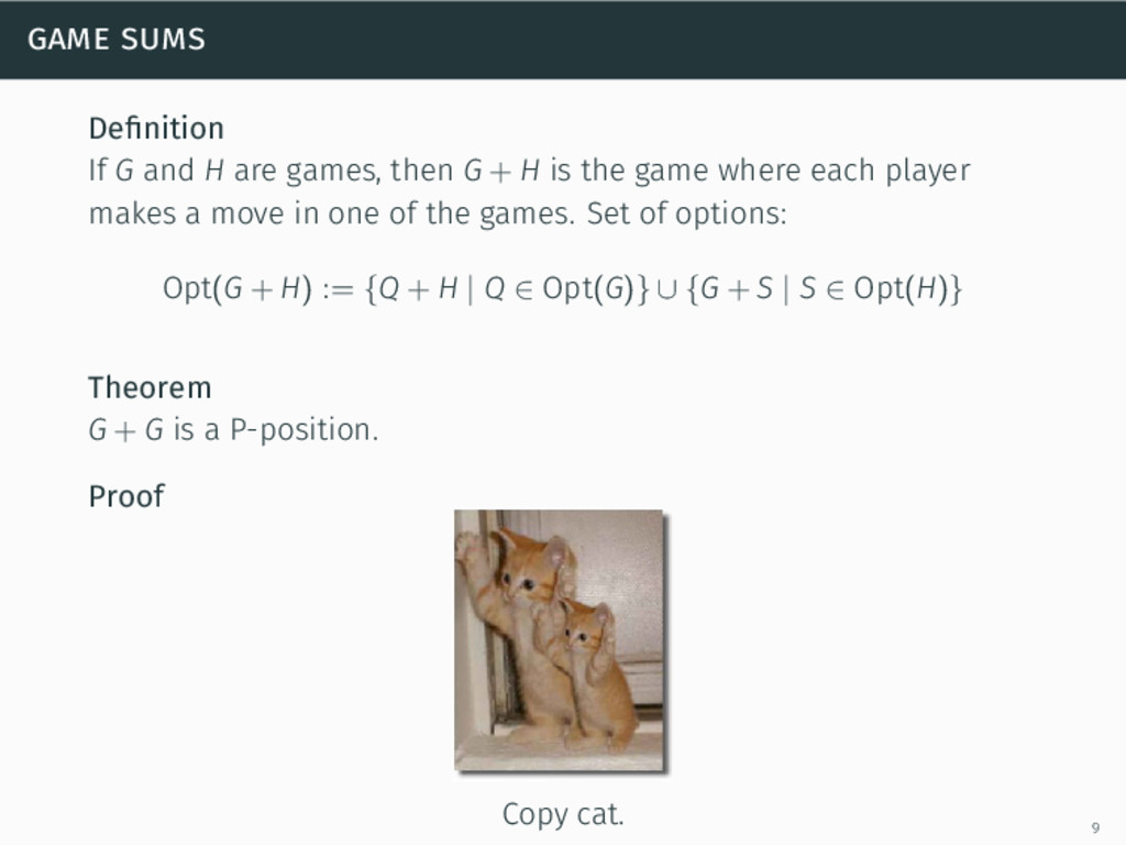 game sums Definition If G and H are games, then ...
