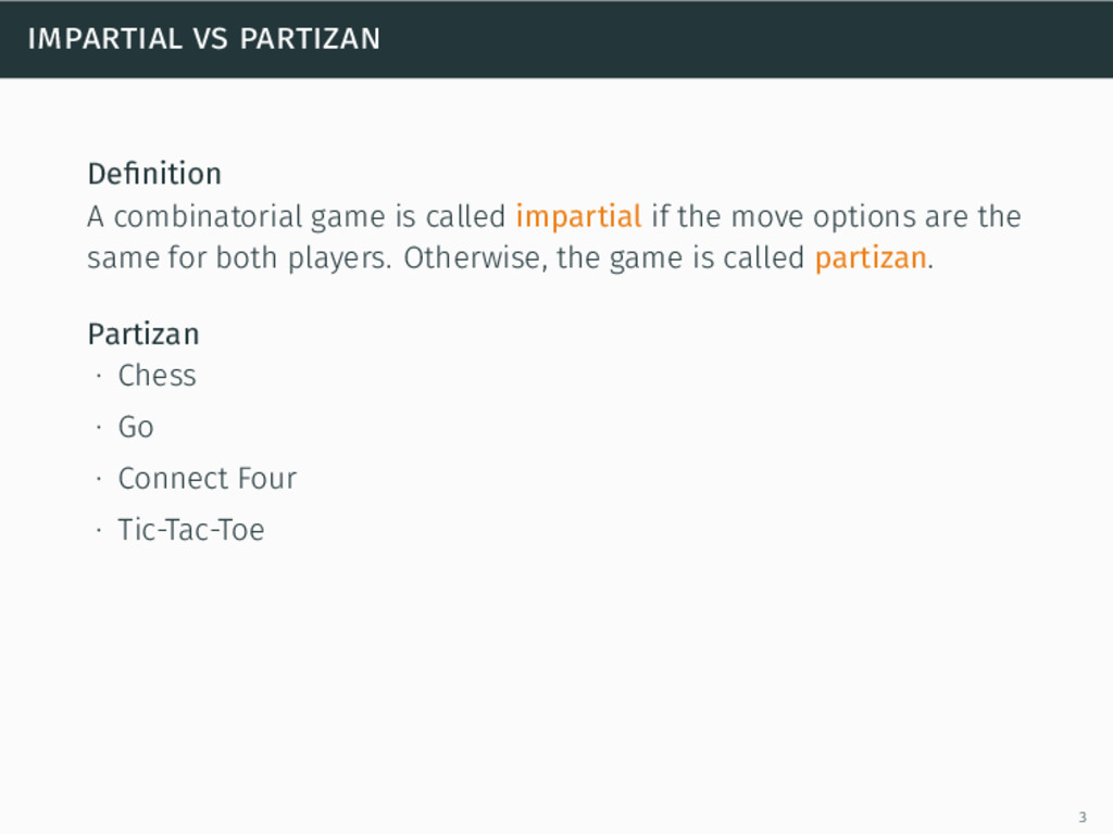 impartial vs partizan Definition A combinatorial...