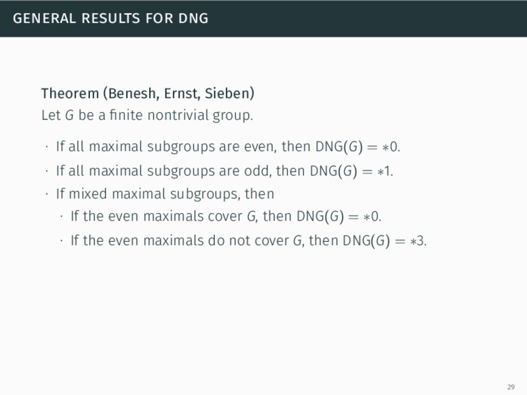 general results for dng Theorem (Benesh, Ernst,...
