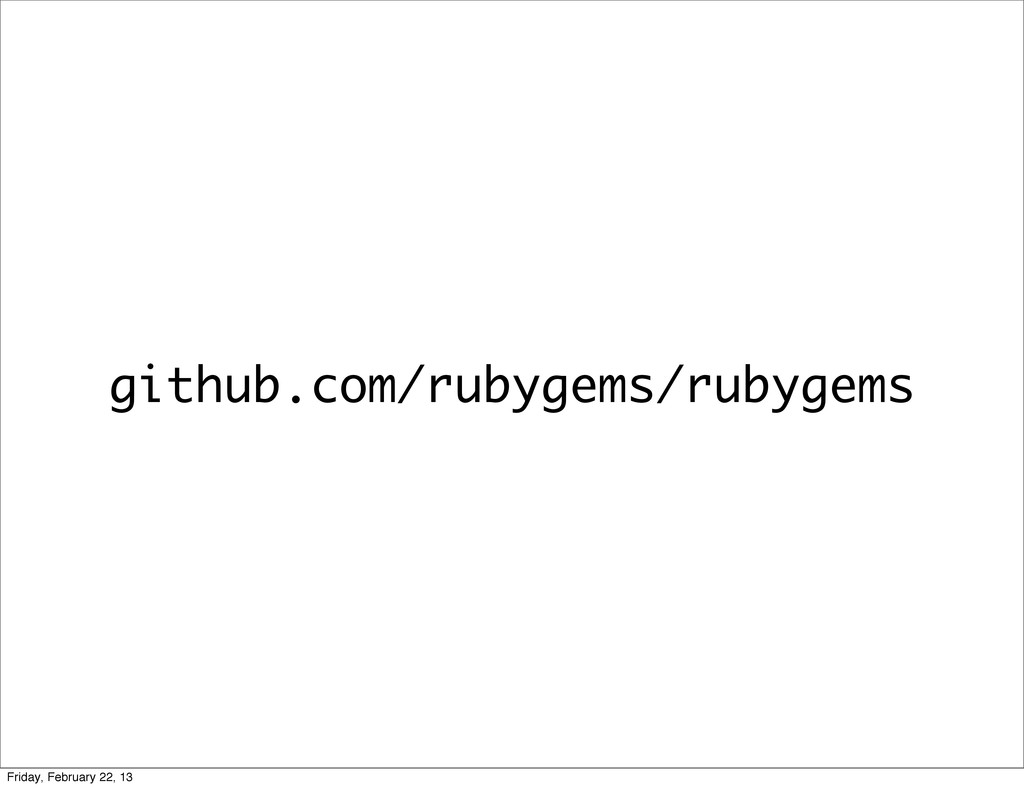 github.com/rubygems/rubygems Friday, February 2...