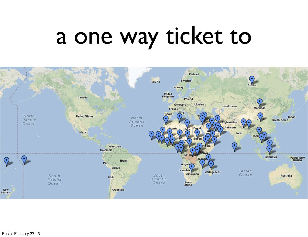 a one way ticket to Friday, February 22, 13