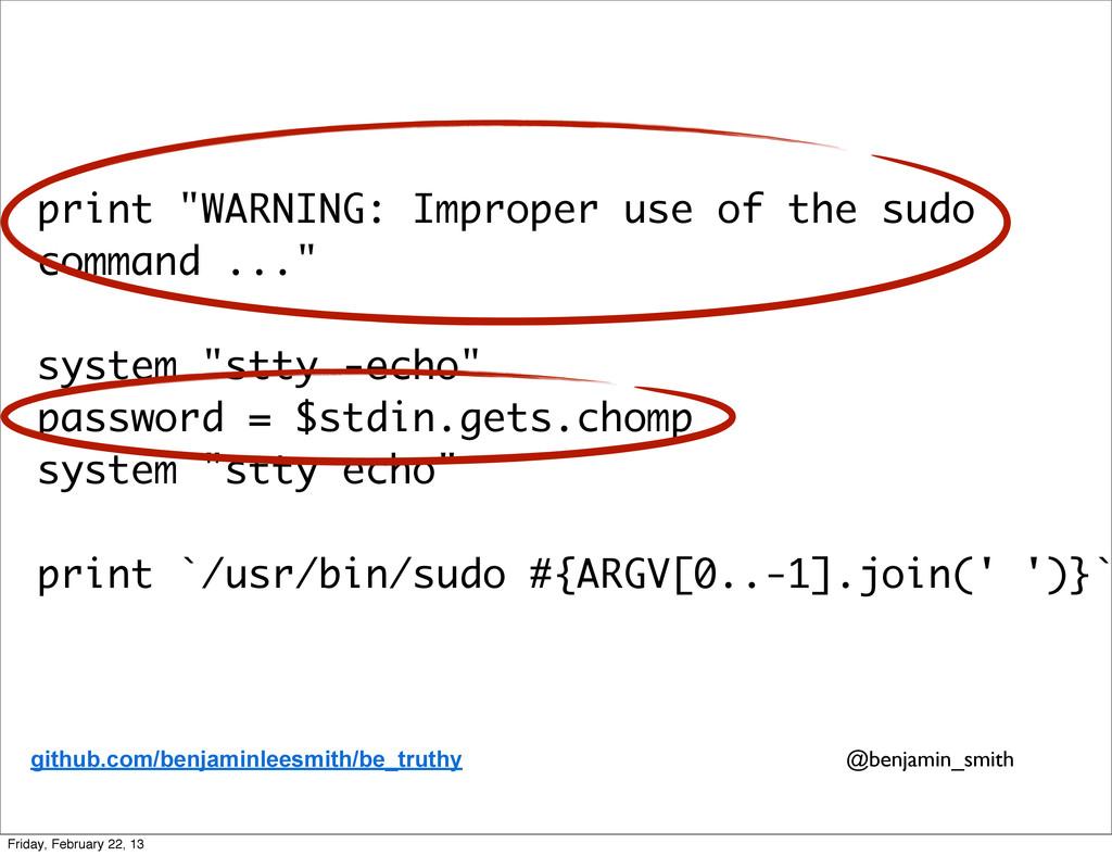 "print ""WARNING: Improper use of the sudo comman..."