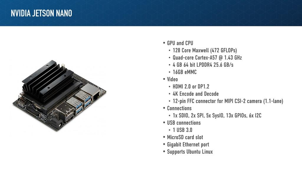 NVIDIA JETSON NANO • GPU and CPU • 128 Core Max...