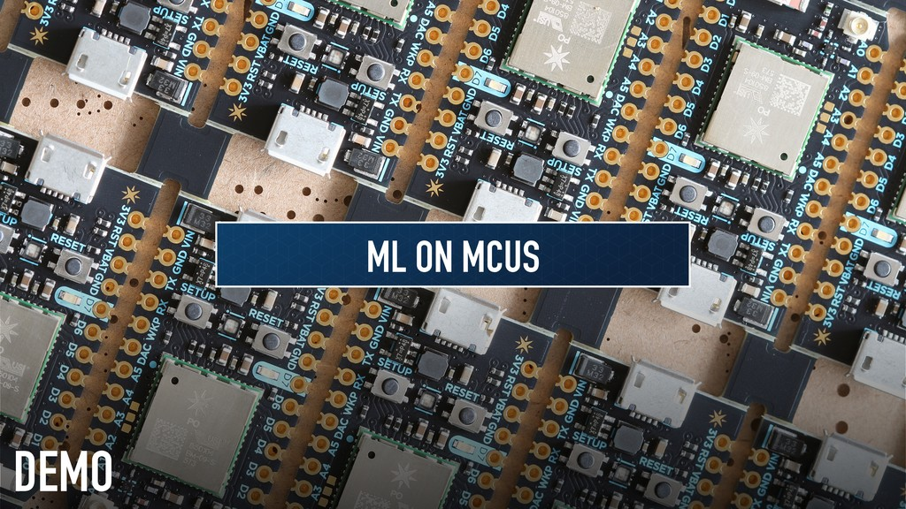 DEMO ML ON MCUS