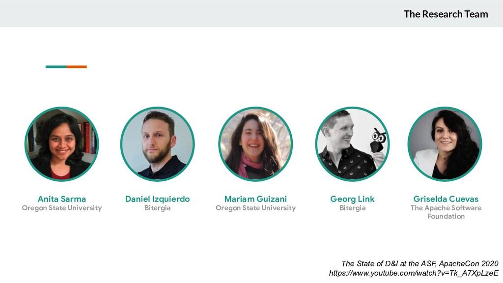 The Research Team Anita Sarma Oregon State Univ...
