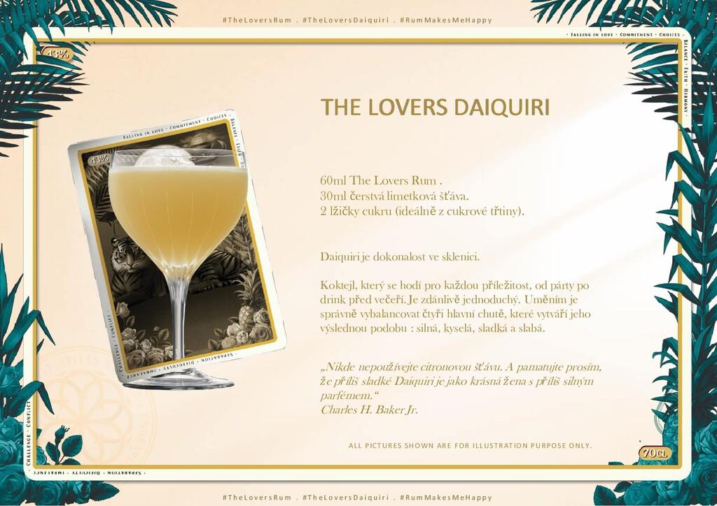 60ml The Lovers Rum . 30ml čerstvá limetková šť...