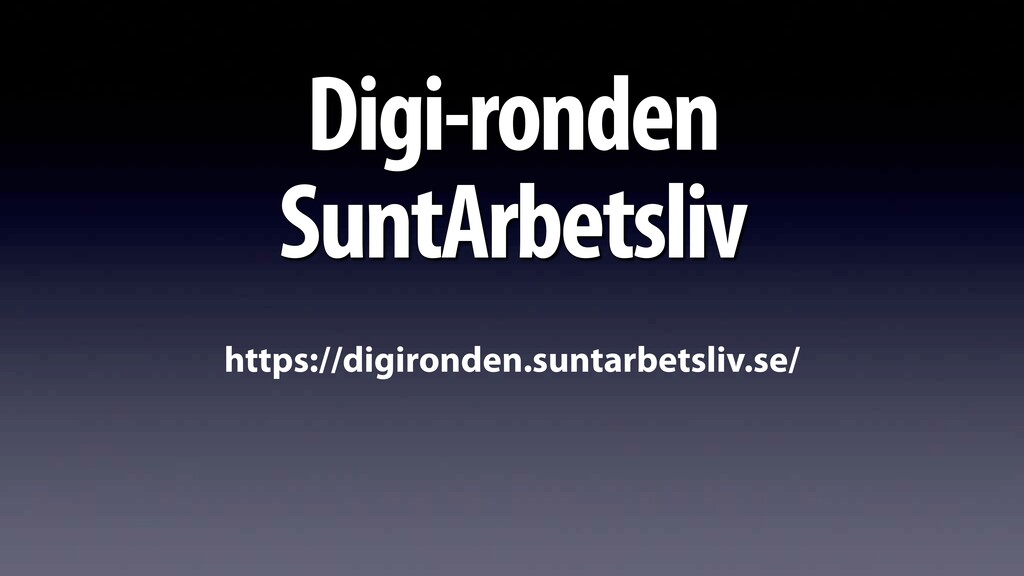 Digi-ronden  SuntArbetsliv https://digironden....