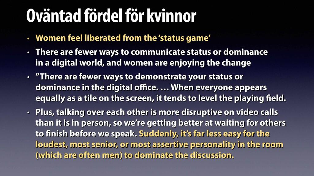Oväntad fördel för kvinnor • Women feel liberat...