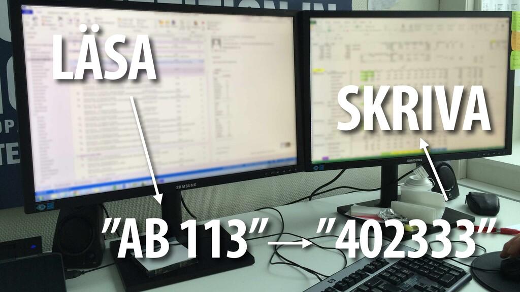 """LÄSA SKRIVA """"AB 113"""" """"402333"""""""