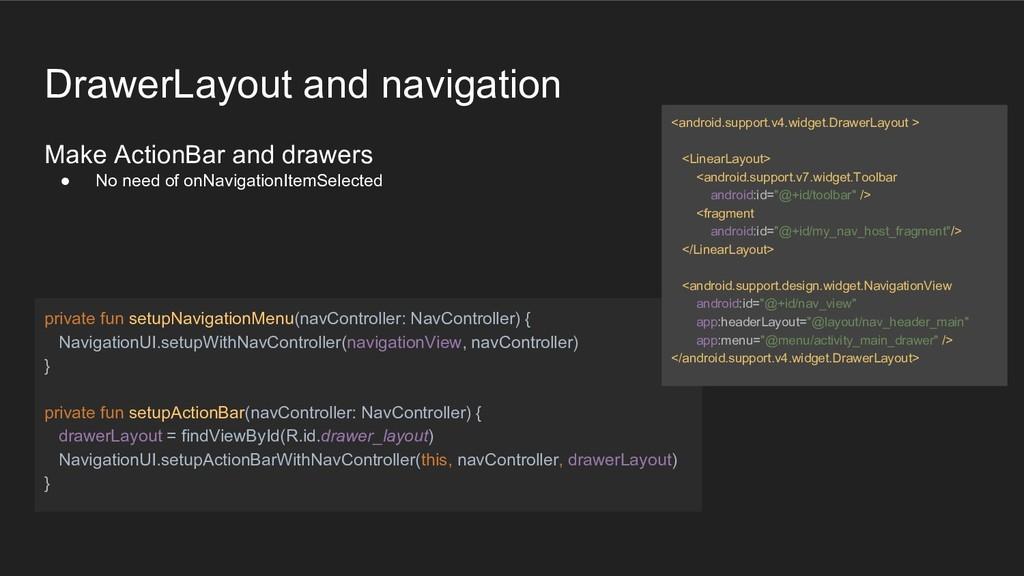 DrawerLayout and navigation Make ActionBar and ...