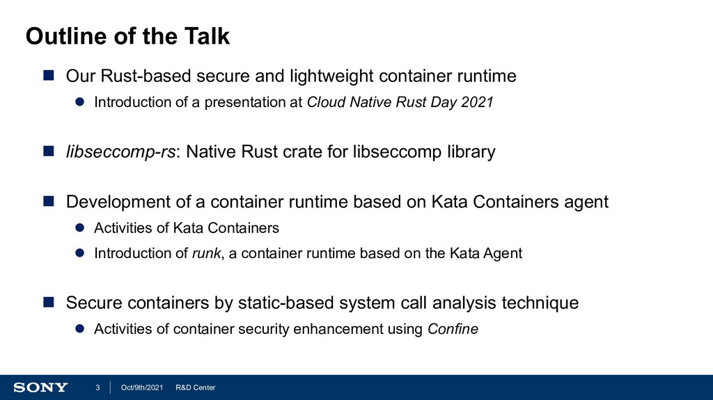 R&D Center Oct/9th/2021 3 Outline of the Talk ...
