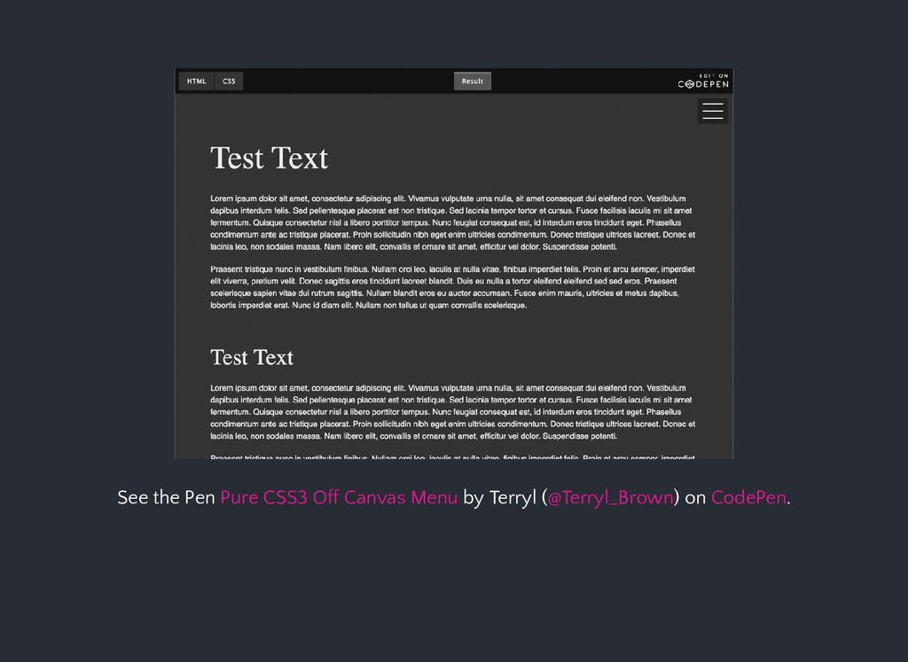 See the Pen by Terryl ( ) on . Pure CSS3 Off Ca...
