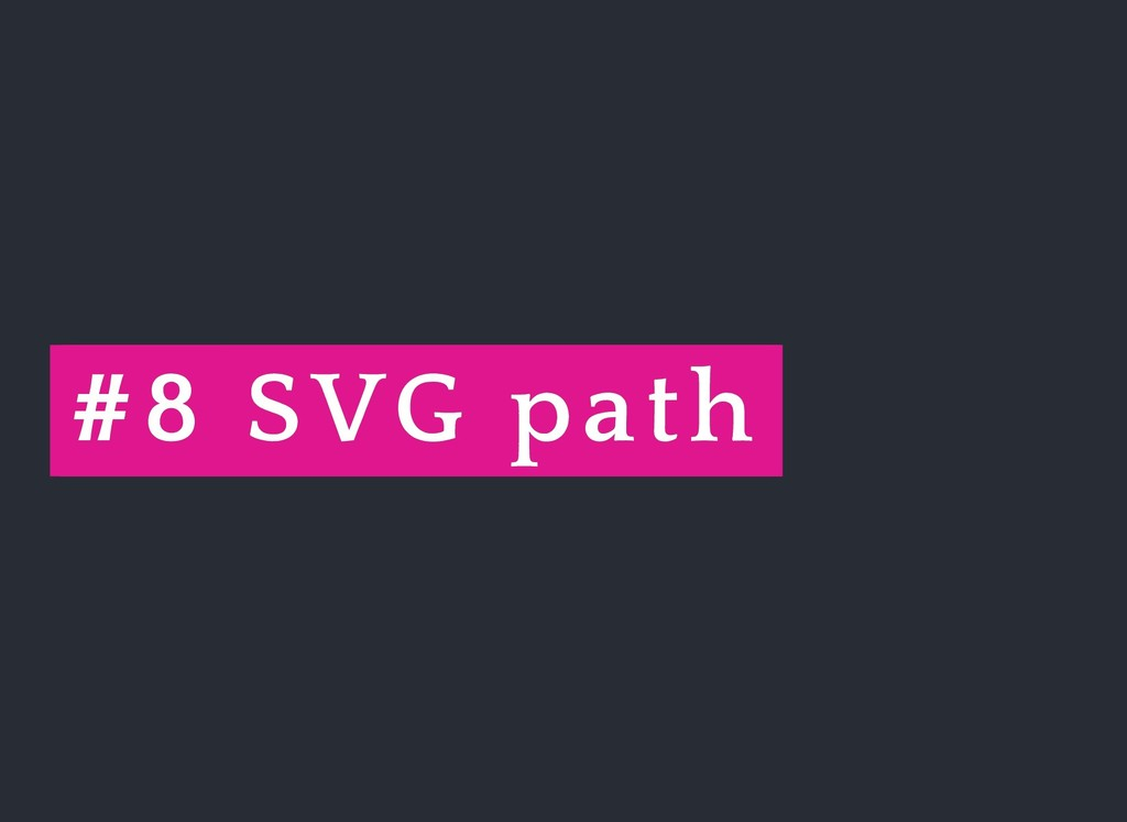 # #8 8 SVG path SVG path