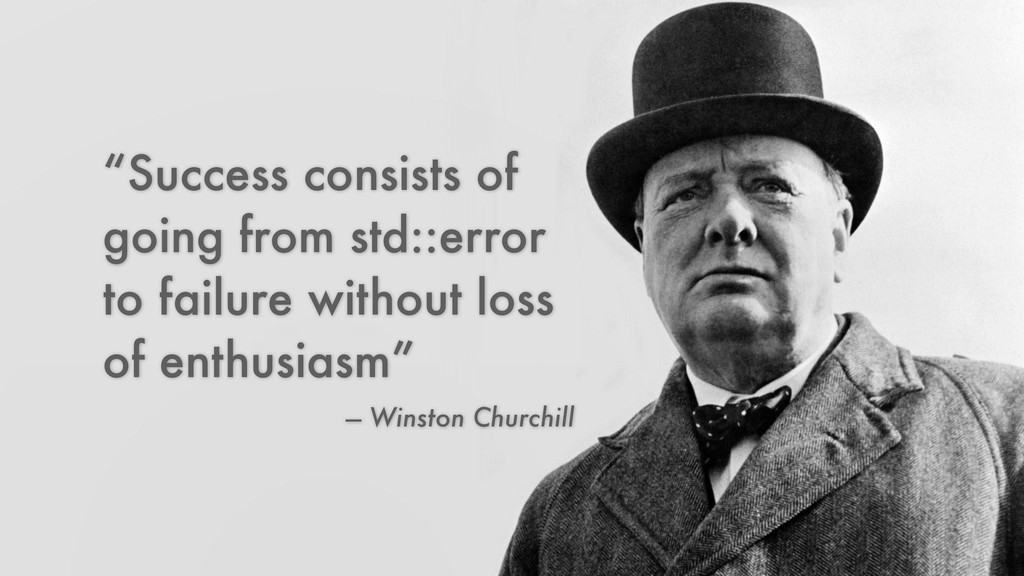 "— Winston Churchill ""Success consists of going ..."