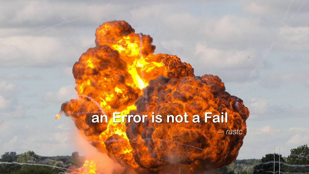 — rustc an Error is not a Fail