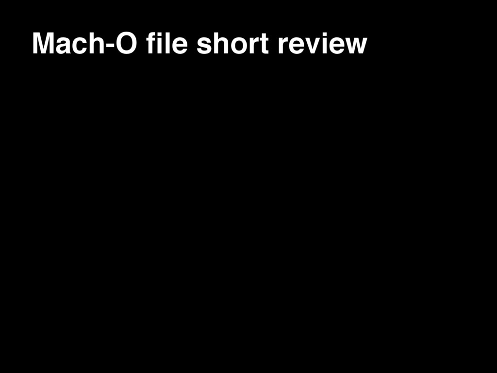 Mach-O file short review