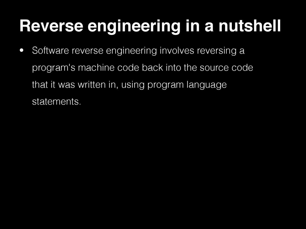 • Software reverse engineering involves reversi...